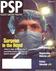 Magazines & Publications: Plastic Surgery Practice - Dr. Yager speaks about creating a community practice serving Spanish speakers of NYC