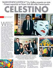 MAGAZINES & PUBLICATIONS: yGallery event at Yager Esthetics featuring Puerto Rican Artist CELESTINO